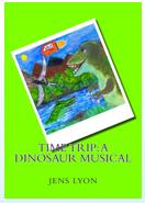 Time Trip: A Dinosaur Musical